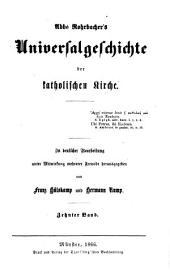 Universalgeschichte der katholischen Kirche: Vom Tode Gregor's d. Gr. bis zum Ende des siebten Jahrhunderts (604 bis 698 nach Christus)