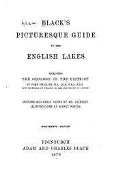 Black's Picturesque Guide to the English Lakes: Including the Geology of the District