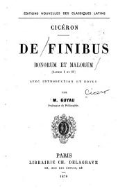 De finibus bonorum et malorum: (livres I et II)