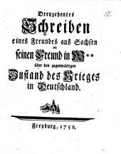 Schreiben eines Freundes aus Sachsen an seinen Freund in W** über den gegenwärtigen Zustand des Krieges in Deutschland: 1 ,Nro. XIII.