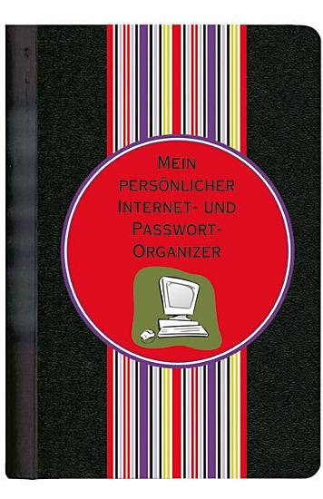 Mein pers  nlicher Internet  und Passwort Organizer PDF