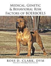 Medical  Genetic   Behavioral Risk Factors of Boerboels PDF