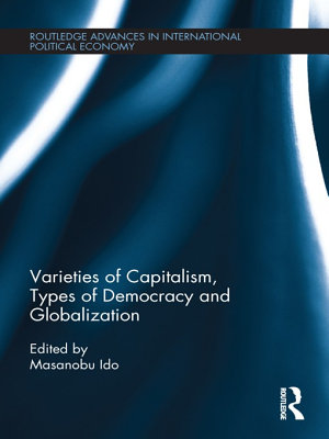 Varieties of Capitalism  Types of Democracy and Globalization PDF