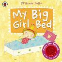 My Big Girl Bed