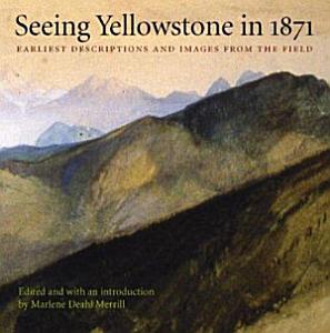 Seeing Yellowstone in 1871 PDF