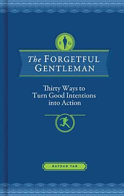 The Forgetful Gentleman