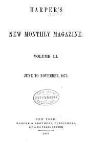 Harper's New Monthly Magazine: Volume 51