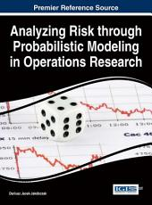 Analyzing Risk through Probabilistic Modeling in Operations Research PDF