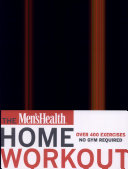 The Men s Health Home Workout Bible PDF