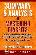 Summary and Analysis of Mastering Diabetes