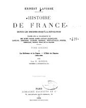 Histoire de France depuis les origines jusqu'à la révolution: Volume6,Numéro1
