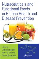 Nutraceuticals and Functional Foods in Human Health and Disease Prevention PDF