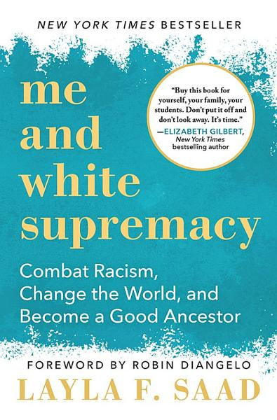 Download Me and White Supremacy Book