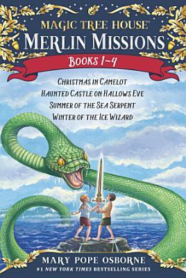 Magic Tree House Merlin Missions Books 1 4