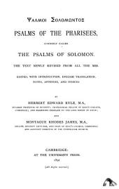 Psalms of the Pharisees: Commonly Called the Psalms of Solomon : the Text Newly Revised from All the Mss