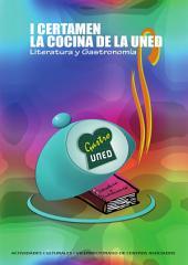 I CERTAMEN LA COCINA DE LA UNED. LITERATURA Y GASTRONOMÍA