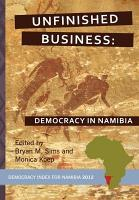 Unfinished Business  Democracy in Namibia PDF