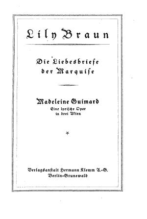 Die Liebesbriefe der Marquise   Madeleine Guimard  eine lyrische Oper in drei Akten PDF