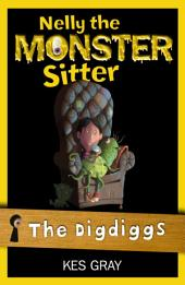 Nelly The Monster Sitter: 11: The Digdiggs