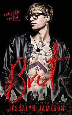 Brit  A Dirty Rockstar BDSM Romance