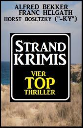 Strand-Krimis: Vier Top Thriller: Cassiopeiapress Sammelband