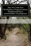 The 5s Code for Workplace Organization