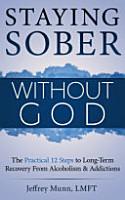 Staying Sober Without God PDF