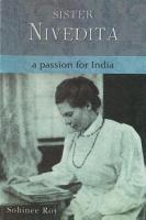 SISTER NIVEDITA   A PASSION FOR INDIA PDF