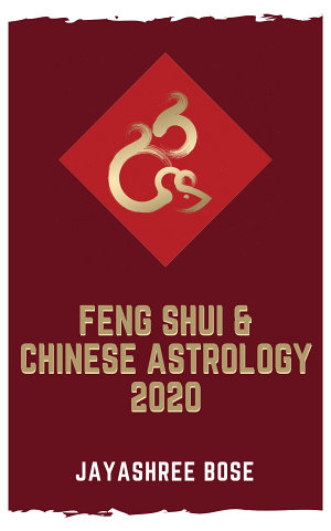Feng Shui   Chinese Astrology 2020