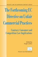 The Forthcoming EC Directive on Unfair Commercial Practices PDF