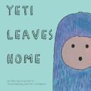 Yeti Leaves Home