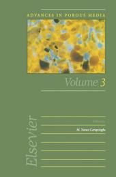 Advances in Porous Media: Volume 3
