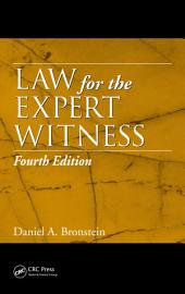 Law for the Expert Witness, Fourth Edition: Edition 4