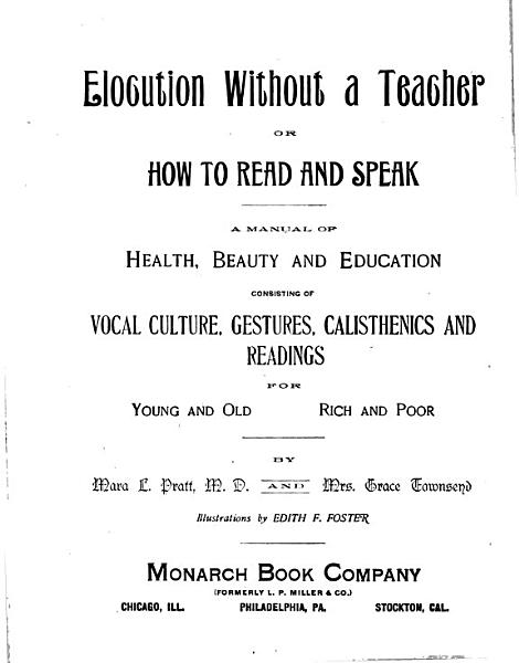Elocution Without a Teacher  Or  How to Read and Speak PDF