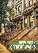 New York Offbeat Walks