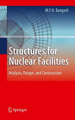 Structures for Nuclear Facilities