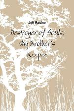 Destroyer of Souls; My Brother's Keeper