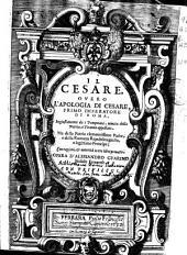 Il Cesare overo l'apologia di Cesare, primo imperatore di Roma ...