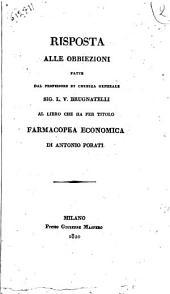 Risposta alle obbiezioni fatte dal professore di chimica generale sig. L. V. Brugnatelli al libro che ha per titolo farmacopea economica di Antonio Porati