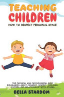 Teaching Children How to Respect Personal Space Book