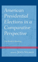 American Presidential Elections in a Comparative Perspective PDF