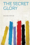 The Secret Glory PDF