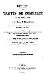 Recueil des traites de commerce et de navigation de la France avec les puissances etrangeres depuis la paix de Westphalie en 1648: Volume2