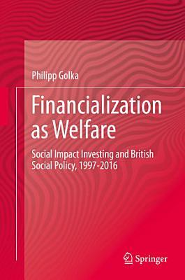 Financialization as Welfare