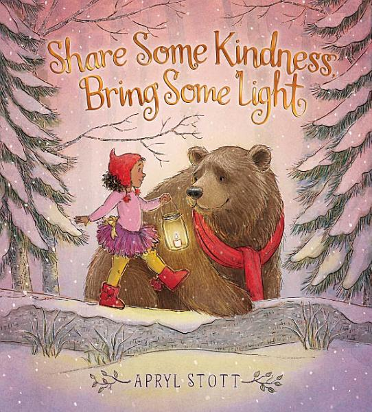 Download Share Some Kindness  Bring Some Light Book