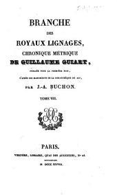 Collection des chroniques nationales français: écrites en langue vulgaire du treizième au seizième siècle, Volume8