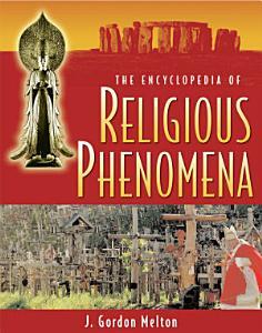 The Encyclopedia of Religious Phenomena PDF