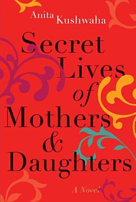 Secret Lives of Mothers   Daughters