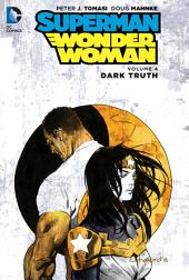 Superman/Wonder Woman Vol. 4: Dark Truth