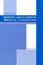 Definition of Serious and Complex Medical Conditions